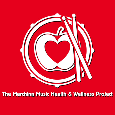 The Marching Music Health & Wellness Project